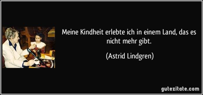 zitat-meine-kindheit-erlebte-ich-in-einem-land-das-es-nicht-mehr-gibt-astrid-lindgren-228148